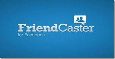 FriendCaster for Android Facebook